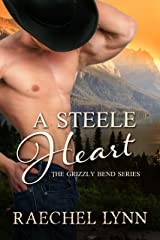 A Steele Heart (The Grizzly Bend Series Book 2) Kindle Edition