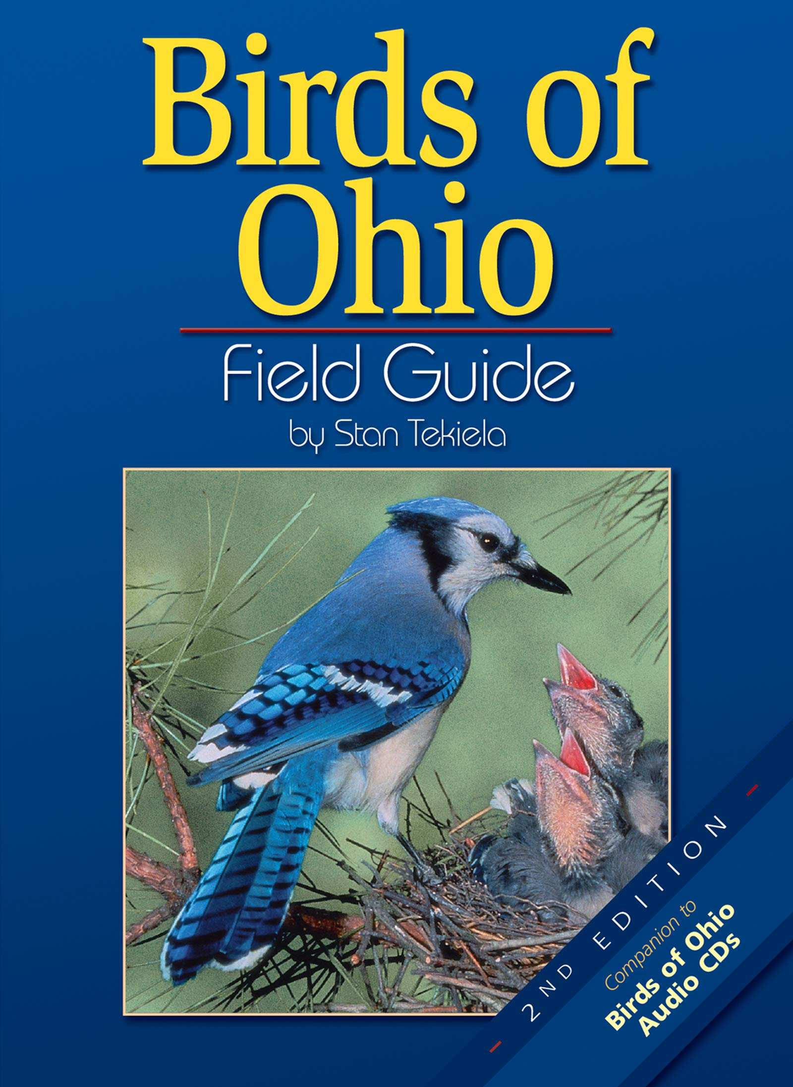 Birds Of Ohio Field Guide Second Edition Tekiela Stan 9781591930600 Amazon Com Books