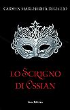 LO SCRIGNO DI OSSIAN - 1937 - edizione illustrata ep. 1 di 2 (Collana: Romanzi a puntate)