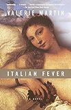 Italian Fever: A Novel (Vintage Contemporaries)