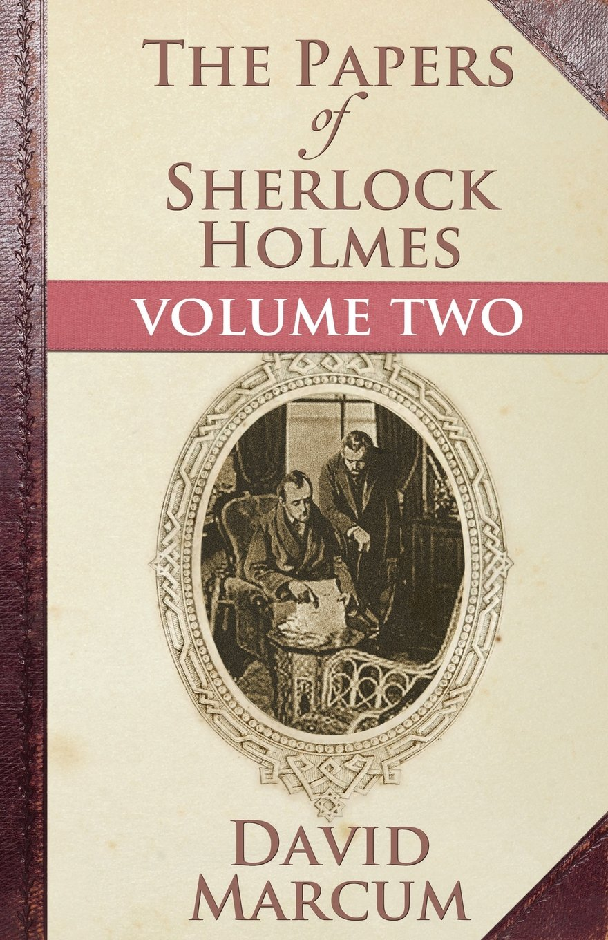 Download The Papers of Sherlock Holmes: Volume Two pdf epub