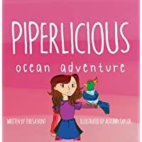 Piperlicious Ocean Adventure: 3 Best Friends' Magical Journey Across the Sea (Illustrated...