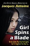 Girl Spins a Blade (An Emily Kane Adventure Book 4) (English Edition)