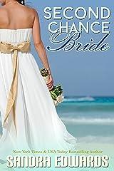 Second Chance Bride (Sapphire Bay Romance Book 1) Kindle Edition