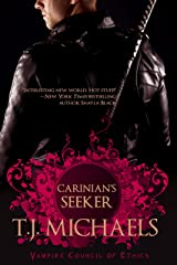 Carinian's Seeker (Vampire Council of Ethics Book 1) Kindle Edition