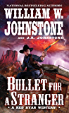 Bullet for a Stranger (A Red Ryan Western Book 3)