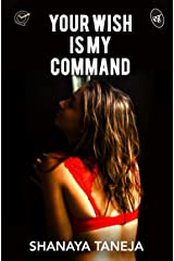 Your Wish is My Command Kindle Edition