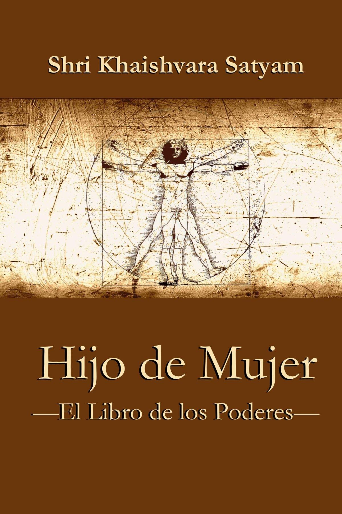 Hijo De Mujer - El Libro De Los Poderes (Spanish Edition ...