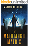 The Matriarch Matrix