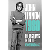 John Lennon 1980: The Last Days in the Life (English Edition)