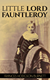 Little Lord Fauntleroy - (Illustrated)