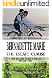 The Escape Clause (The Keller Family Series Book 10)