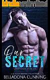 Our Secret: A College Bully Romance (Golden Crew Book 1)