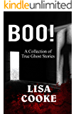 BOO! A collection of true ghost stories