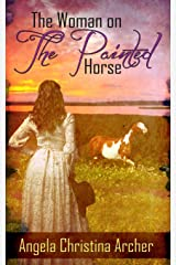 The Woman on the Painted Horse Kindle Edition