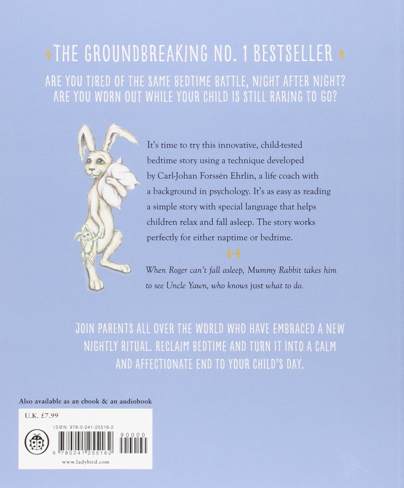 The Rabbit Who Wants To Fall Asleep: A New Way Of Getting Children To Sleep:  Amazon: Carljohan Forss�n Ehrlin, Irina Maununen: 9780241255162:  Books