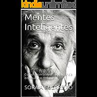 Mentes Inteligentes: Como desenvolver a inteligência do seu filho-Volume III
