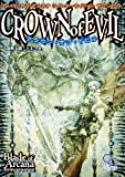 ブレイド・オブ・アルカナ リインカーネイション サプリメント クラウン・オブ・イビル (ログインテーブルトークRPGシリーズ)