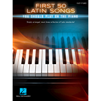 First 50 Latin Songs You Should Play on the Piano book cover