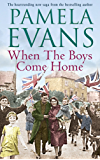 When The Boys Come Home: A heartrending wartime saga of soldiers, evacuation and love