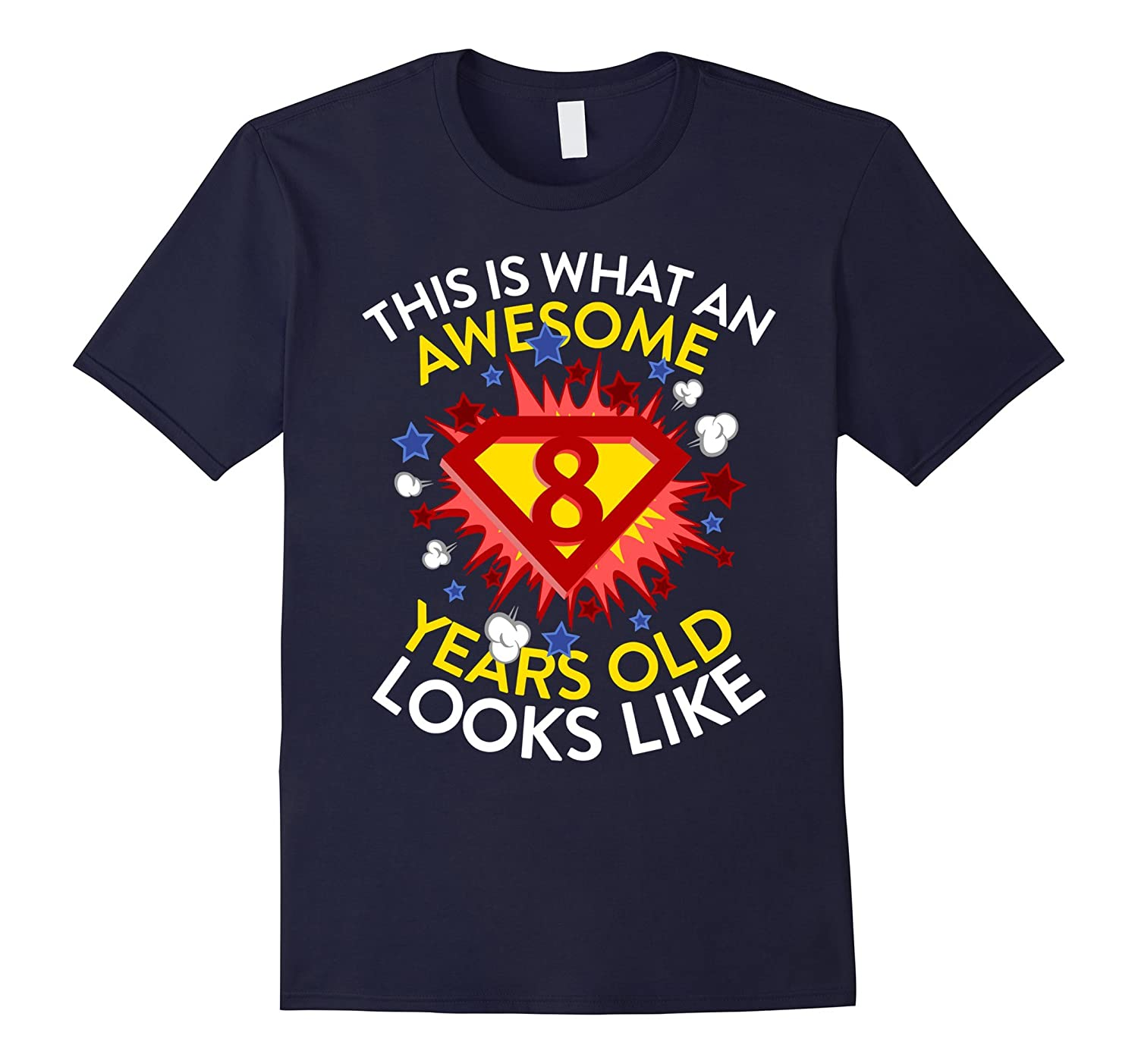 This Is What An Awesome Super 8 Years Old Looks Like T-shirt-Vaci