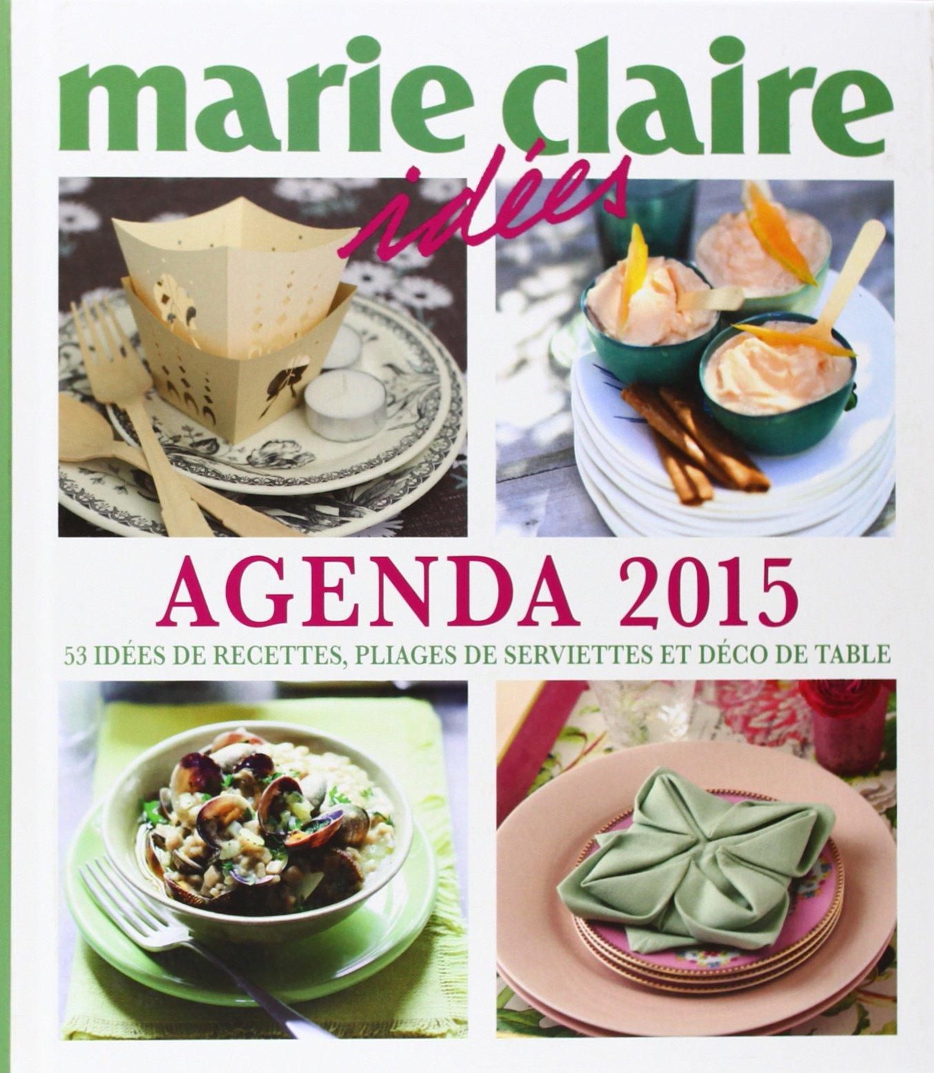 Agenda 15 : 15 idées de recettes, pliages de serviettes & déco
