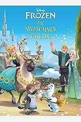 Frozen: Midsummer Parade Kindle Edition
