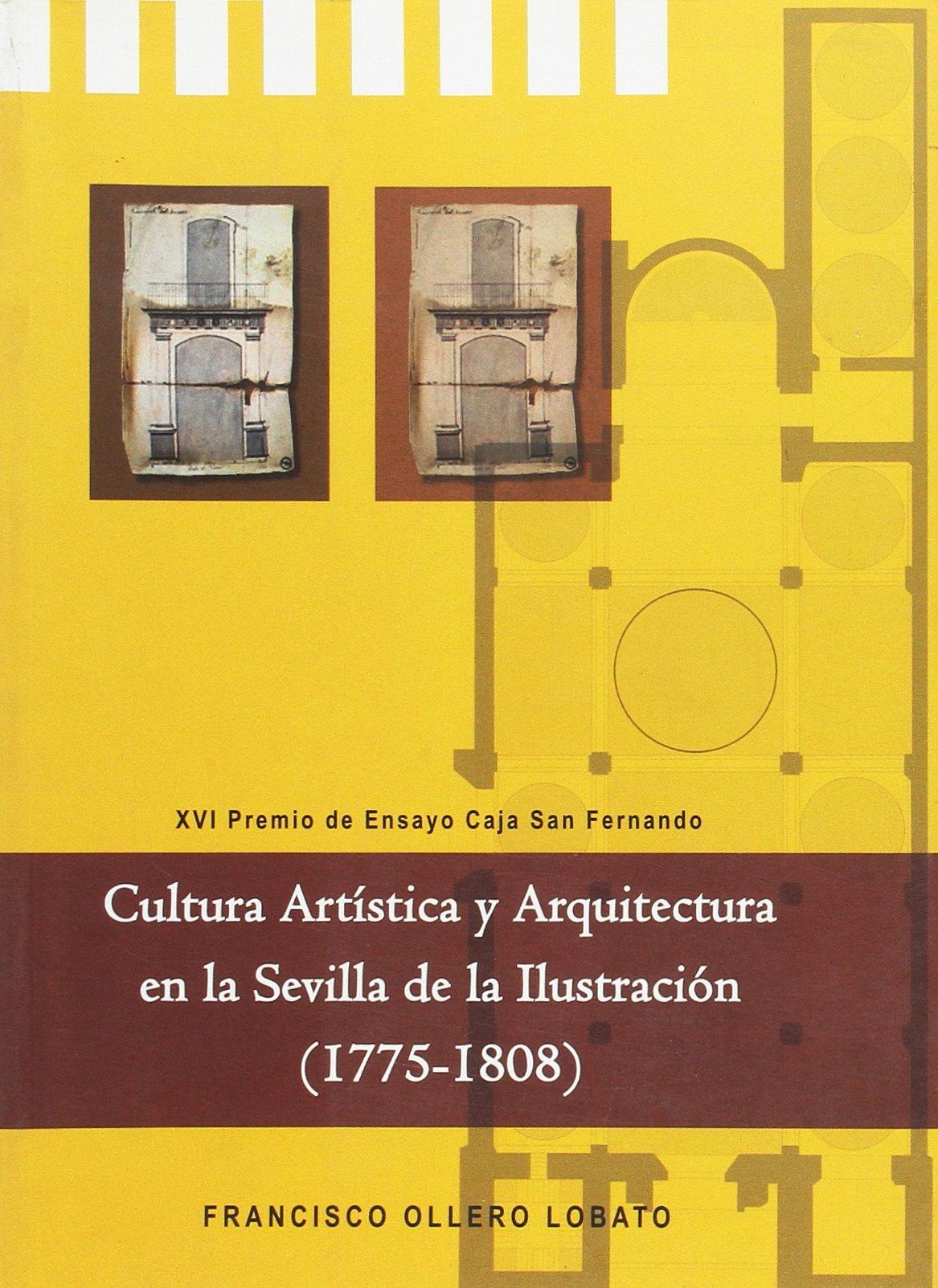 Cultura Artística Y Arquitectura En La Sevilla De La Ilustración ...