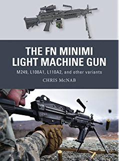 Sa80 assault rifles weapon ebook neil grant peter dennis alan the fn minimi light machine gun m249 l108a1 l110a2 and other variants fandeluxe Choice Image