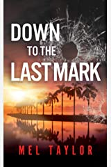Down To The Last Mark Kindle Edition