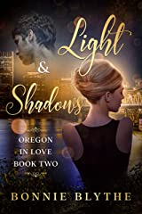 Lights and Shadows: Northwest Christian Romance (Oregon In Love Book 2) Kindle Edition