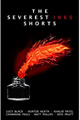 The Severest Inks Shorts Kindle Edition