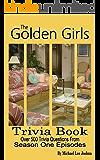 The Golden Girls Trivia Book
