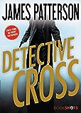 Detective Cross (Kindle Single) (Alex Cross)