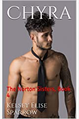 Chyra: The Norton Sisters, Book 4 Kindle Edition