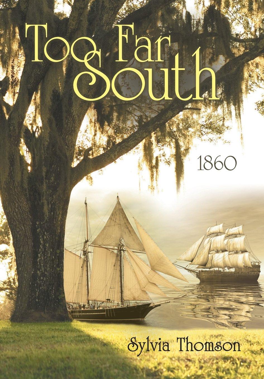 Download Too Far South: 1860 pdf