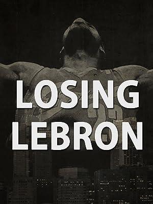 fffa5e163f1cf Amazon.com: Watch Losing LeBron | Prime Video