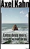 Entre deux mers (Essais - Documents)