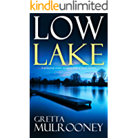 LOW LAKE a gripping crime mystery full of dark secrets (English Edition)
