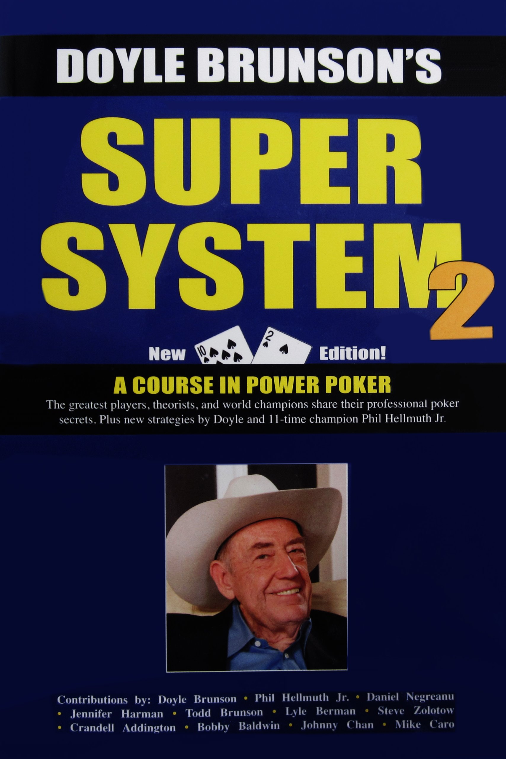 Download Super System 2 Winning Strategies for Limit Hold'em Cash Games and Tournament Tactics ebook
