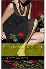 Climbing Society Kindle Edition