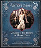 Vampire Diaries. The Definitive Guide