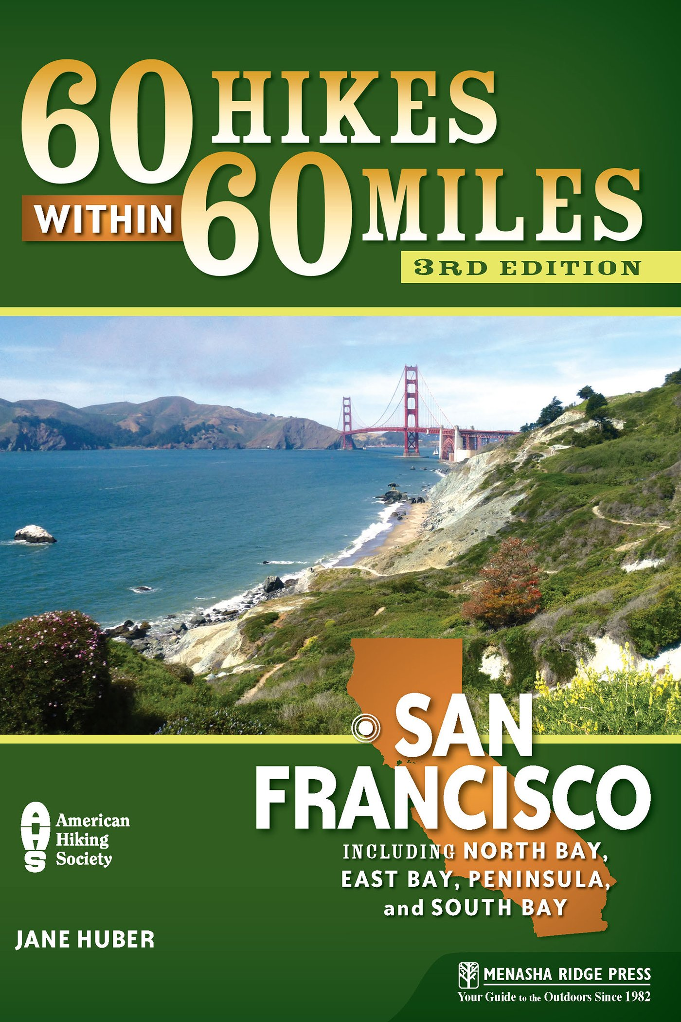 Read Online 60 Hikes Within 60 Miles: San Francisco: Including North Bay, East Bay, Peninsula, and South Bay pdf epub