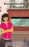 Power, Wealth, & Murder (A Carriage Cove Cozy Mystery Book 1)