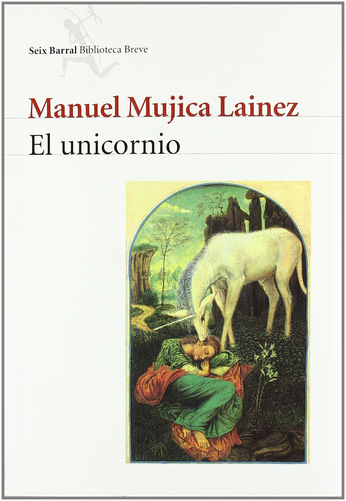 El unicornio: Manuel Mujica Láinez: 9788432210839: Amazon ...