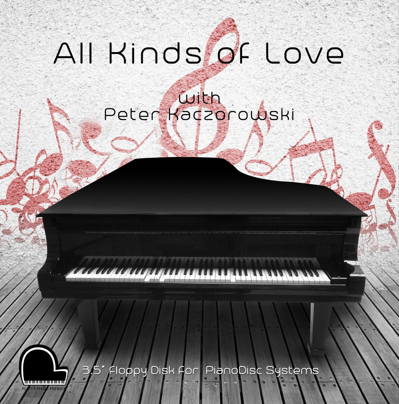 All Kinds of Love - PianoDisc Compatible Player Piano Music on 3.5'' DD 720k Floppy Disk
