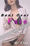 Bent Over Futa: Taking the Boss