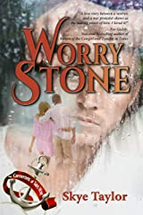 Worry Stone: A Camerons of Tide's Way novel Kindle Edition