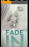 Fade In: A Celebrity Workplace Standalone Romantic Comedy