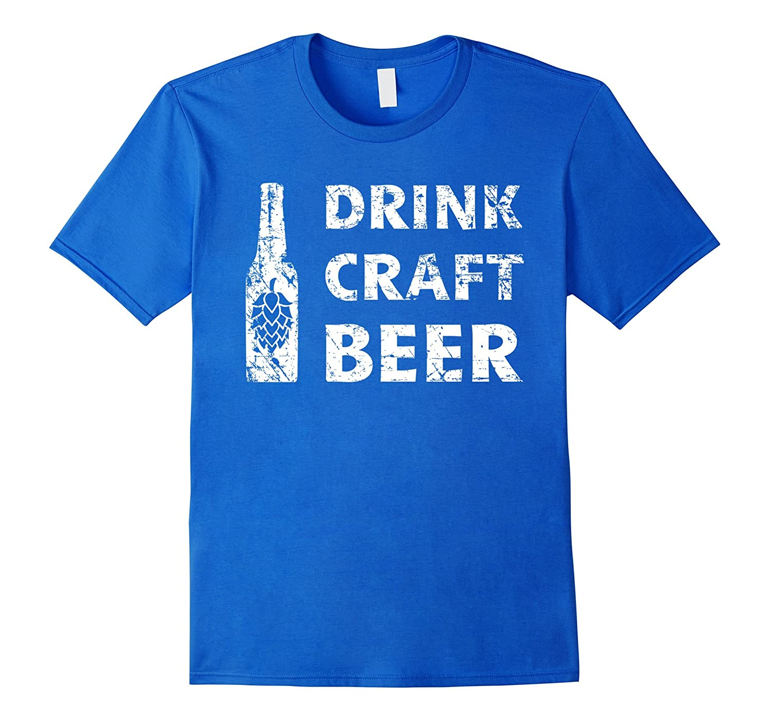 Drink craft beer shirt funny hops home brewing gift cl for Funny craft beer shirts